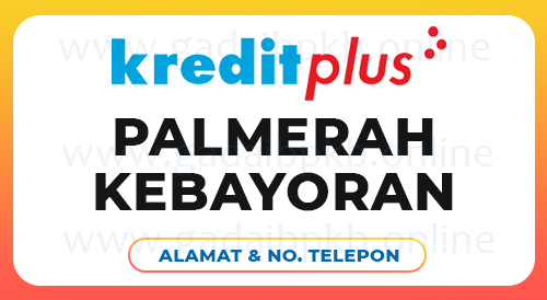 Kredit Plus Finance Pinjaman Uang Online Dan Pembiayaan Kredit Mobil Motor HP, Laptop, Kulkas, TV, AC,Elektronik Kredit Plus Finance Palmerah Kebayoran Meruya Kebon Jeruk Slipi